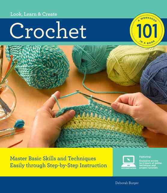 Crochet 101 By Burger, Deborah